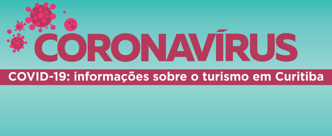 Covid-19: Situação do turismo em Curitiba